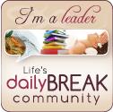 DailyBreakLeaderFINAL Life Daily Break